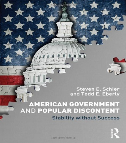 American Government and Popular Discontent: Stability without Success