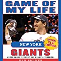 Game of My Life New York Giants: Memorable Stories of Giants Football Audiobook by Ken Palmer Narrated by Pete Larkin
