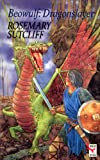 Dragon Slayer: Story of Beowulf (Red Fox older fiction) (0099972700) by ROSEMARY SUTCLIFF