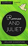 Image of Romeo and Juliet: By William Shakespeare : Illustrated & Unabridged (Free Bonus Audiobook)
