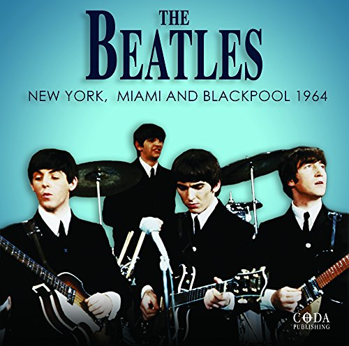 The Beatles - New York Miami and Blackpool - Zortam Music