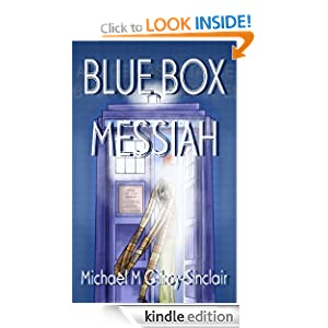 Blue Box Messiah - A Comedy about religion and being a Doctor Who Fan