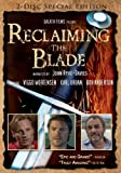 Reclaiming the Blade (2-disc Special Edition)
