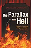 The Parallax From Hell: Satan's Critique of Organized Religion and Other Essays