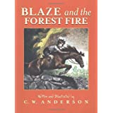 Blaze and the Forest Fire: Billy and Blaze Spread the Alarm (Billy and Blaze Books)