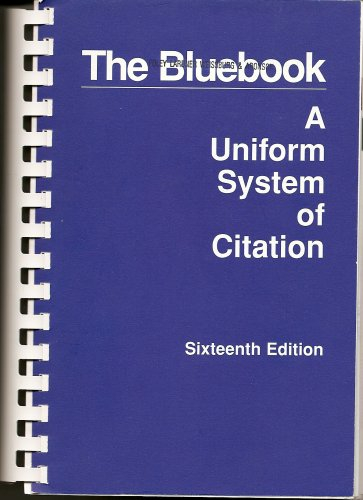 The Bluebook: A Uniform System of Citation, Sixteenth (16th) Edition PDF