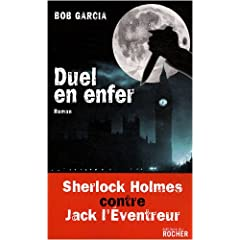 Duel en enfer : Sherlock Holmes contre Jack l'Eventreur