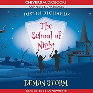 The School of Night: Demon Storm | [Justin Richards]