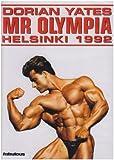 Dorian Yates - Mr Olympia Helsinki 1992 [Import anglais]