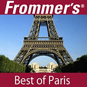 Frommer's Best of Paris Audio Tour Speech