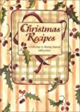 img - for Christmas Recipes (A Collecting & Sharing Journal with Pockets) by McCann, Dennis, Employees, Amherst Press, Houghton, Paige, S (1999) Paperback book / textbook / text book