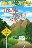 Trouble at Happy Trails (Will Travel for Trouble Book 1)