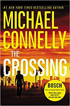 The Crossing (A Harry Bosch Novel): Michael Connelly: 9781455524143