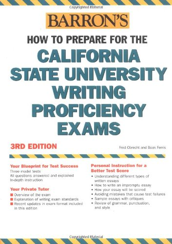 How to Prepare for the California State University Writing Proficiency Exams (Barron's California State University Writi