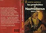 """echange, troc Hutin Serge - Les propheties de nostradamus : texte intégral et authentique des """"centuries"""" expliquees et commente"""