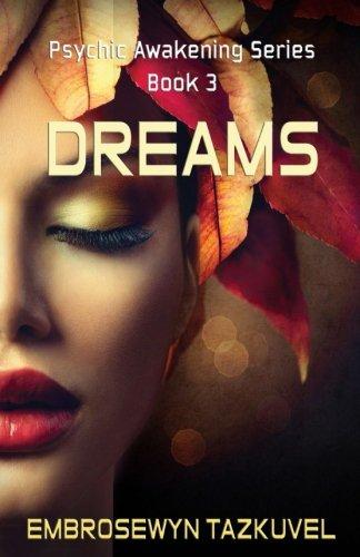 Dreams (Psychic Awareness) (Volume 3)