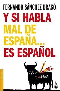 si habla mal de Espanaes espanol (Spanish) Perfect Paperback