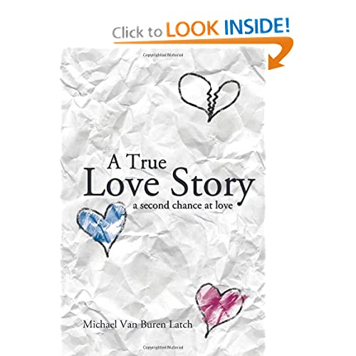 A True Love Story: A Second Chance at Love (9781426928901