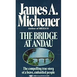 Bridge at Andau: The Compelling True  Story of a Brave, Embattled People