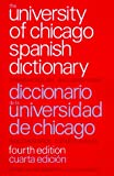 img - for The University of Chicago Spanish Dictionary book / textbook / text book