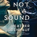 Not a Sound | Heather Gudenkauf