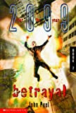 Betrayal (2099) (0439060311) by Peel, John