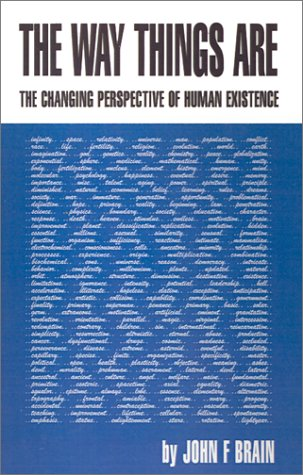 The Way Things Are: The Changing Perspective of Human Existence