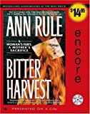 Bitter Harvest: A Womans Fury, a Mothers Sacrifice