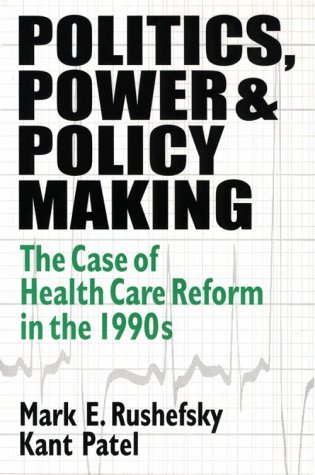 Politics, Power, and Policy Making 1563249561