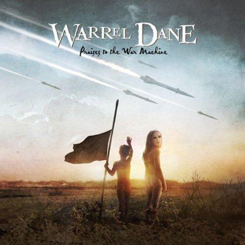 Praises to the War Machine by DANE,WARREL (2008-05-13)
