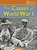The Causes of World War I (20th Century Perspectives)