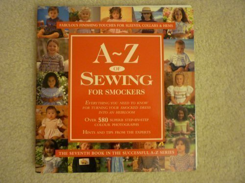 A-Z of Sewing for Smockers (A-Z Needlework 07)