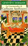 La Gourmandise de Guillaume Apollinaire (Ldp Litterature)