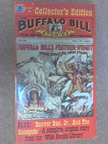 Buffalo Bill's Feather-Weight plus Denver Dan and the Renegade PDF