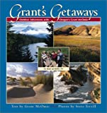 Grant's Getaways: Outdoor Adventures with Oregon's