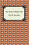 Image of The Souls of Black Folk [with Biographical Introduction]