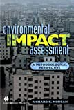 Environmental Impact Assessment: A Methodological Approach (0412730006) by Morgan, Richard K.
