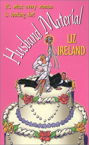 Husband Material, LIZ IRELAND