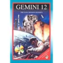 Gemini 12: The NASA Mission Reports: Apogee Books Space Series 40