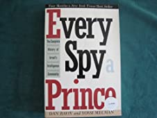 Cover of &quot;Every Spy a Prince: The Complet...