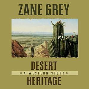 Desert Heritage Audiobook