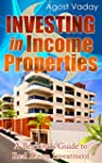 Investing in Income Properties: A Beg...