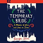 The Temporary Bride: A Memoir of Love and Food in Iran | Jennifer Klinec