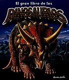 El Gran Libro de los Dinosaurios (Spanish Edition)