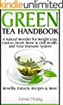 Green Tea Handbook: a Natural Wonder...