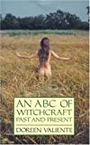 An ABC of Witchcraft Past and Present (0919345778) by Valiente, Doreen