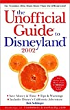 The Unofficial Guide to Disneyland 2002 (Unofficial Guides)