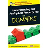 Understanding and Paying Less Property Tax For Dummiesby Steve Sims