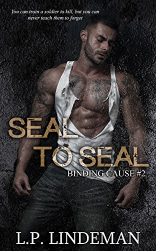 Book: Seal To Seal (Binding Cause Book 2) by Laurie Pailes-Lindeman