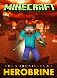 Minecraft: The Chronicles of Herobrine (Minecraft books)